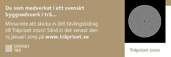 Du som medverkat i ett svenskt byggnadsverk i trä... Missa inte att skicka in ditt tävlingsbidrag till Träpriset 2020!