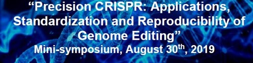 Precision CRISPR: Applications, Standardization and Reproducibility of Genome Editing