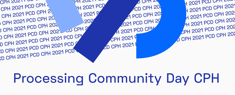 Processing Community Day Copenhagen